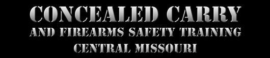 Concealed Carry and Firearms Safety Instruction Columbia and Central Missouri